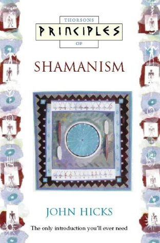 9780722533215: Principles of - Shamanism: The only introduction you'll ever need