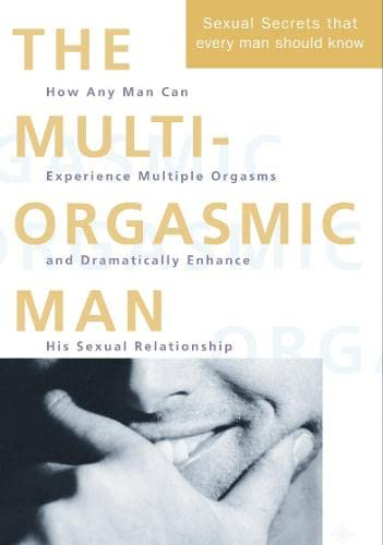 9780722533253: The Multi-Orgasmic Man: Sexual Secrets Every Man Should Know