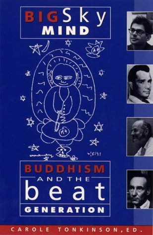9780722533307: Big Sky Mind: Buddhism and the Beat Generation