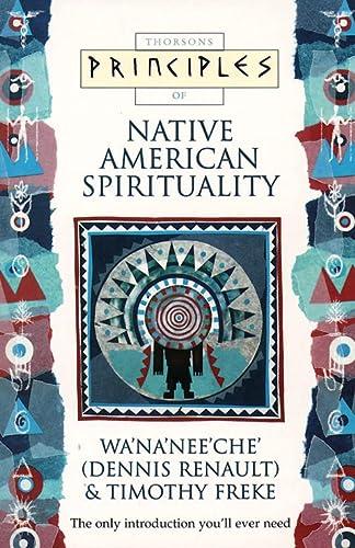 9780722533338: Principles of Native American Spirituality (Thorsons Principles Series)