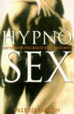9780722533352: Hypnosex: Self-hypnosis for Greater Sexual Fulfilment