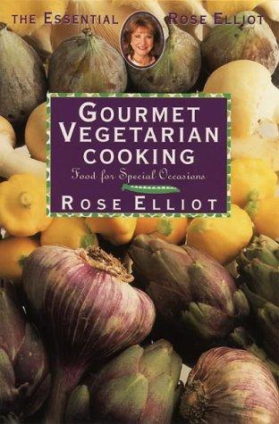 9780722533468: Gourmet Vegetarian Cooking (Essential Rose Elliot)