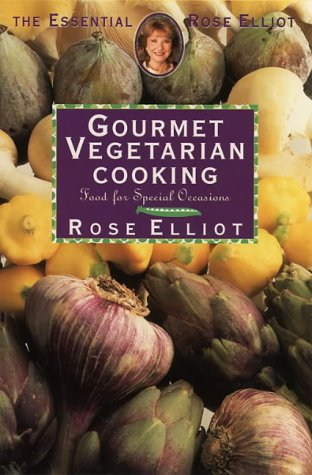 9780722533468: Gourmet Vegetarian Cooking (Essential Rose Elliot)