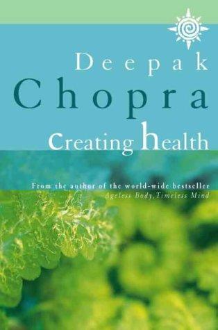 9780722533857: Creating Health