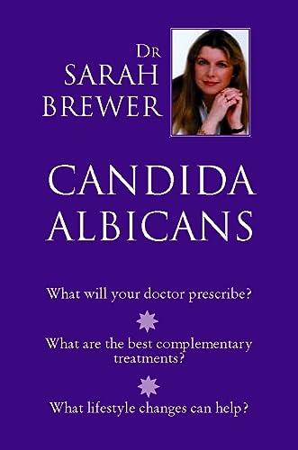 Candida Albicans: Sarah Brewer