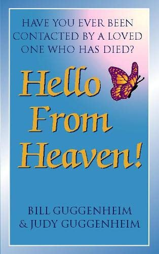 9780722533970: Hello from Heaven: Proof That Life and Love Continue After Death
