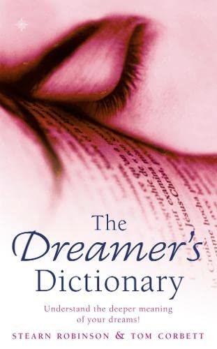 9780722533987: The Dreamer's Dictionary: Understand the Deeper Meanings of Your Dreams