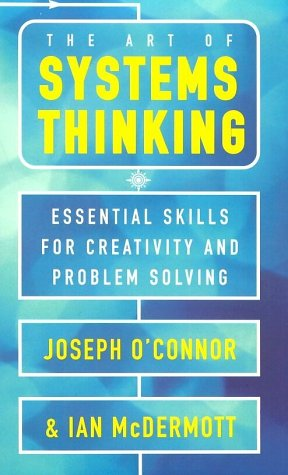 9780722534427: The Art of Systems Thinking: Essential Skills for Creativity and Problem Solving