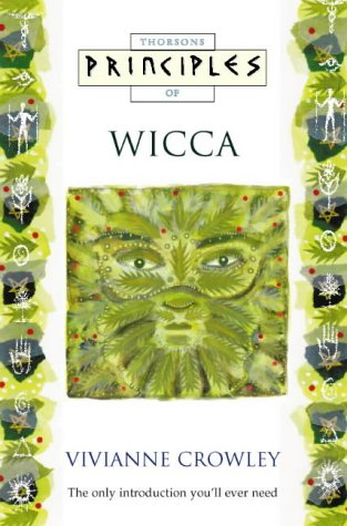 9780722534519: Wicca: The only introduction you'll ever need (Principles of)