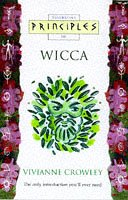 9780722534519: Wicca: The only introduction you'll ever need (Principles of) (Thorsons Principles Series)