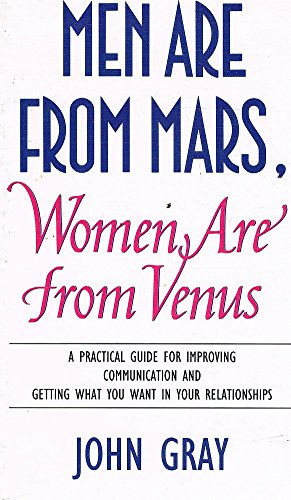 9780722534731: Men Are from Mars, Women Are From Venus - A Practical Guide For Improving Communication and Getting What You Want In Your Relationships