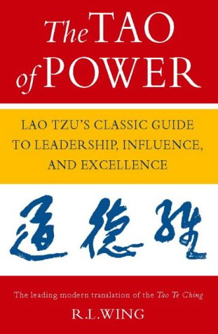 9780722534915: The Tao of Power: Lao Tzu's classic guide to leadership, influence and excellence