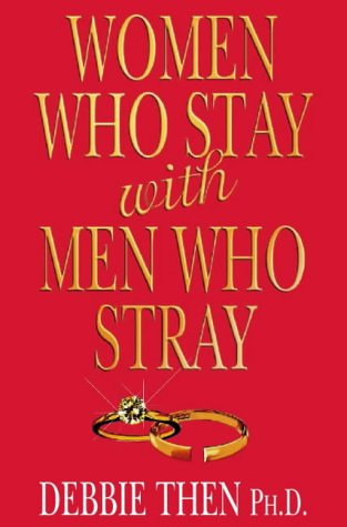 Women Who Stay with Men Who Stray: Then, Debbie
