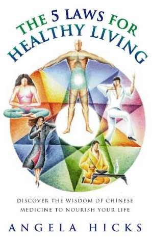 9780722535004: Five Laws for Healthy Living: Discover the wisdom of Chinese medicine to nourish your life