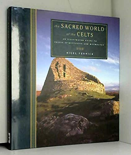 9780722535127: The Sacred World of the Celts: An illustrated guide to Celtic spirituality and mythology
