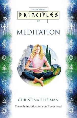 Principles of Meditation (0722535260) by Christina Feldman