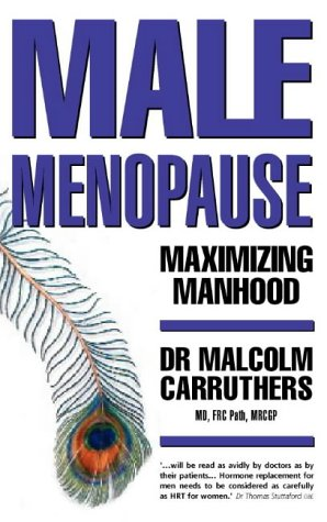 9780722535325: Maximising Manhood: How to Beat the Male Menopause