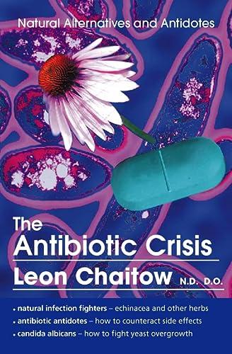 9780722535561: The Antibiotic Crisis
