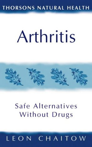 9780722535622: Arthritis: Safe Alternatives Without Drugs (Thorsons Natural Health)