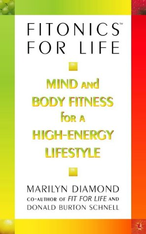 9780722535714: Fitonics for Life: Mind and Body Fitness for a High-energy Lifestyle