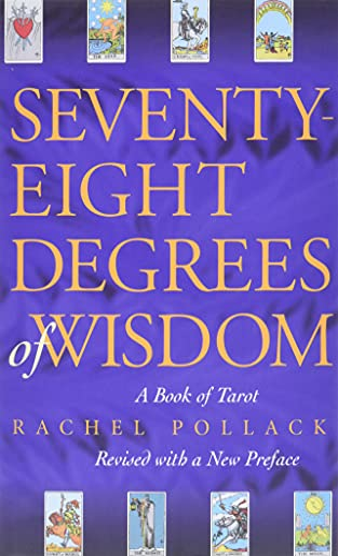 9780722535721: Seventy-Eight Degrees of Wisdom: A Book of Tarot