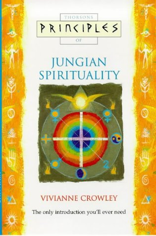 9780722535783: Jungian Spirituality: The only introduction you'll ever need (Principles of) (Thorsons Principles Series)