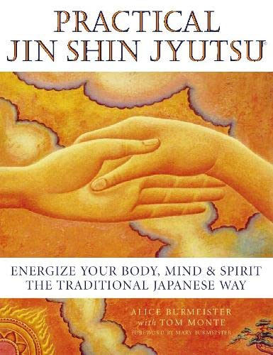 9780722535790: Practical Jin Shin Jyutsu: Energise Your Body, Mind and Spirit the Traditional Japanese Way