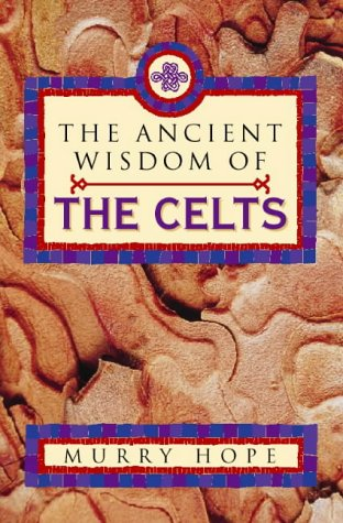 9780722535868: The Ancient Wisdom of the Celts