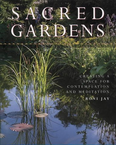 9780722536193: Sacred Gardens: Creating a Space for Contemplation and Meditation