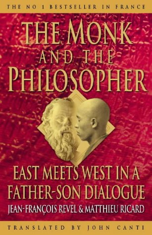 9780722536490: THE MONK AND THE PHILOSOPHER: EAST MEETS WEST IN A FATHER-SON DIALOGUE