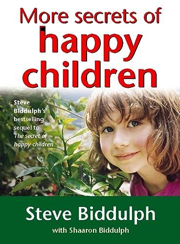 9780722536704: More Secrets of Happy Children: A Guide for Parents