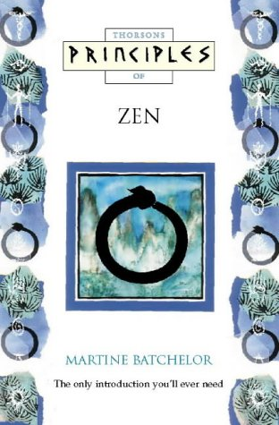 9780722536728: Principles of - Zen: The only introduction you'll ever need (Thorsons principles series)