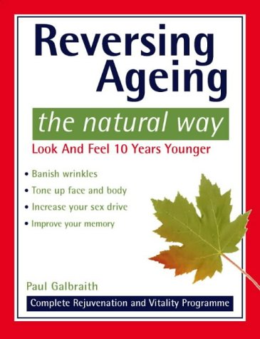 9780722536735: Reversing Ageing: The Natural Way