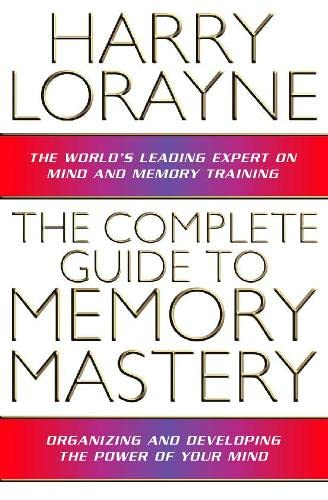 9780722536810: The Complete Guide to Memory Mastery: How to Organize and Develop the Power of Your Mind