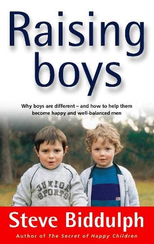 9780722536865: Raising Boys - Why Boys Are Different-and How To Help Them Become Happy And Well-balanced Men