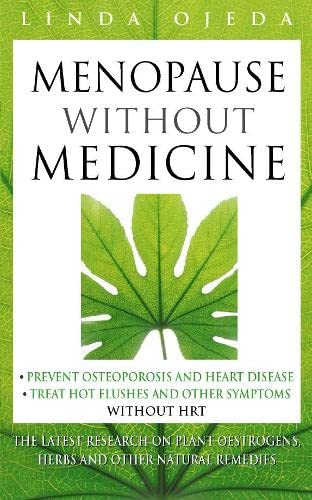 9780722536872: Menopause Without Medicine