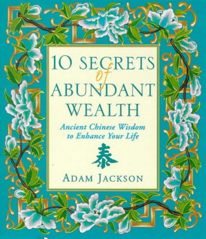 9780722536902: 10 Secrets of Abundant Wealth: Ancient Chinese Wisdom to Enhance Your Life
