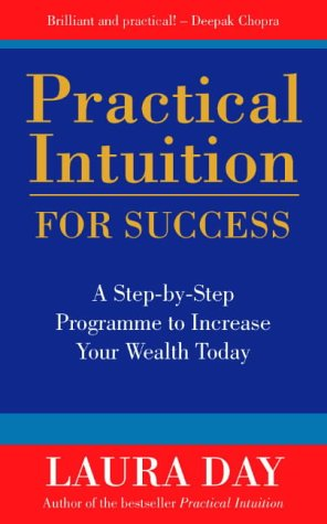 9780722537060: Practical Intuition for Success: A Step-by-step Programme to Increase Your Wealth Today