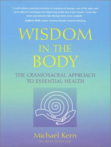 9780722537084: Wisdom in the Body: The Craniosacral Approach to Essential Health