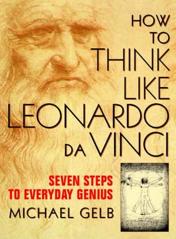9780722537183: How to Think Like Leonardo da Vinci: Seven Steps to Everyday Genius