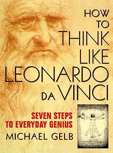 9780722537183: How to Think Like Leonardo da Vinci: Seven Steps to Everyday Genius