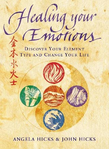 9780722537282: Healing Your Emotions: Discover your five element type and change your life
