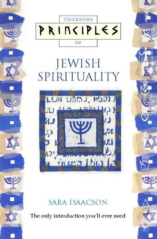 9780722537312: Principles of – Jewish Spirituality: The only introduction you'll ever need (Principles of S.)