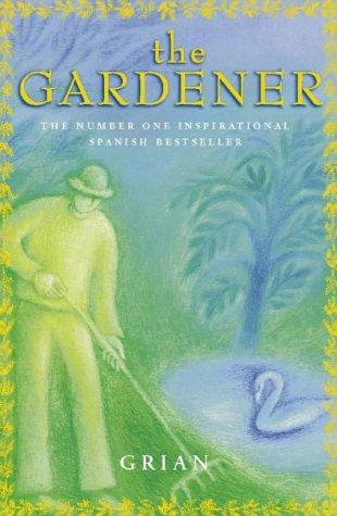 9780722537756: The Gardener