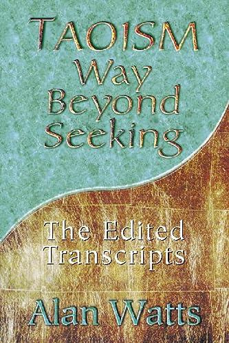 9780722537909: Taoism: Way Beyond Seeking