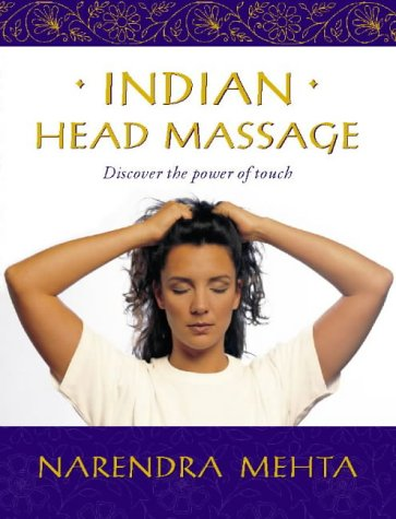 9780722537916: Indian Head Massage: Discover the power of touch