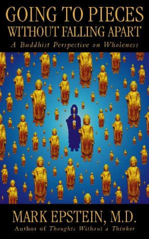 9780722537947: Going to Pieces Without Falling Apart: A Buddhist Perspective On Wholeness