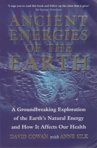 9780722538012: Ancient Energies of the Earth: A Groundbreaking Exploration of the Earth's Natural Energy and How it Affects Our Health