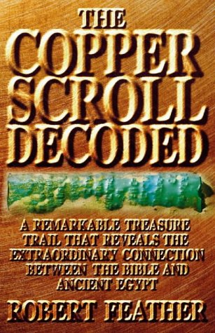 9780722538029: The Copper Scroll Decoded: One Man's Search for the Fabulous Treasure of Ancient Egypt