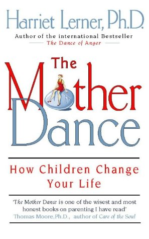 9780722538104: The Mother Dance: How Children Change Your Life